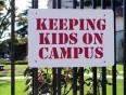 Keeping kids on campus
